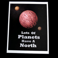Doctor Who Print, Lots of Planets Have A North, Gallifrey, Original Digital Art, 8x10