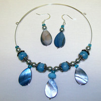 Blue Abalone Shell and Semi Precious Stone Teardrop Choker Necklace and Earring Set Blue Artisan Design Necklace with Matching Earrings