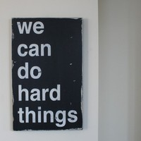 We Can Do Hard Things Distressed Sign in by barnowlprimitives
