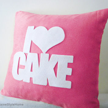 I Love Cake Rose Pink And White Pillow Cover. Cozy Tea Time. Color Choice