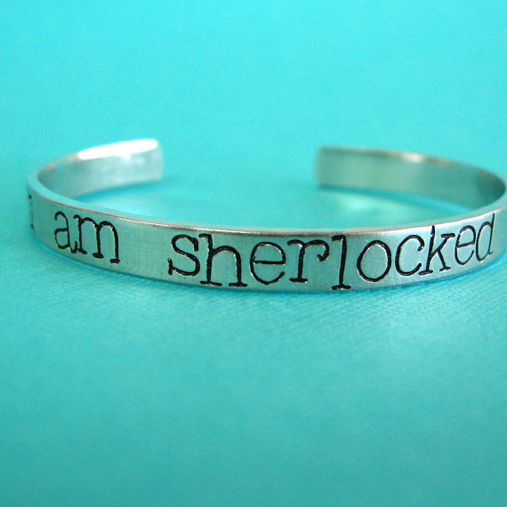 I am SherLocked Cuff Bracelet - Sherlock Holmes - Hand Stamped Aluminum