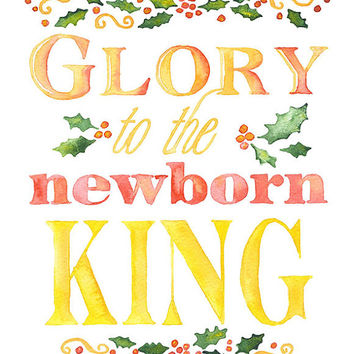 Glory to the Newborn King – 8 x 10 – Giclee Fine Art Print – 8.5 x 11 – Christian Christmas Wall…