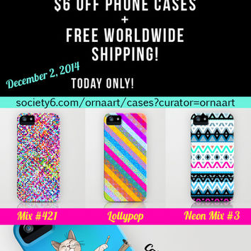$6 off phone cases + free shipping in my shop - Today Only - December 2, 2014 by Ornaart | Society6
