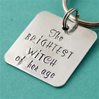 The Brightest Witch of Her Age Key Chain - Spiffing Jewelry