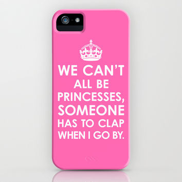 We Canx27t All Be Princesses Hot Pink iPhone   iPod Case