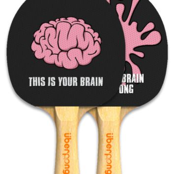 This Is Your Brain Ping Pong Paddle by Uberpong