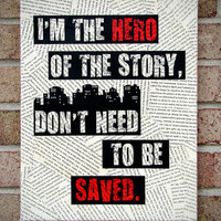 Canvas Lyrics Art: I'm the hero of the story, Don't need to be Saved-Regina Spektor Literary Canvas/ Quote on Canvas