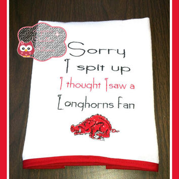 Razorback baby burp cloth, sorry i spit up i thought i saw a Longhorns fan  baby shower gift, Razorback  custom burp cloth, Razorback fan