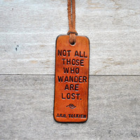 NEW ... Not All Those Who Wander Are Lost. Leather Tag.