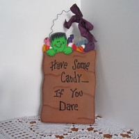 "Halloween Sign, ""Have Some Candy....If You Dare"" Wood Wall Hanging"