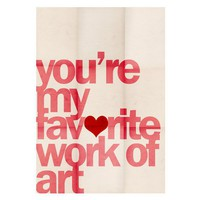 You're My Favorite Work of Art  5 x 7 Print by LoveSugar on Etsy