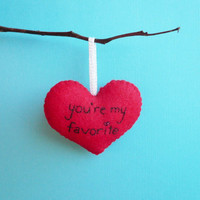 Christmas gift Handmade Heart Ornament You're my favorite