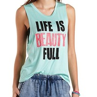 Beauty Full Graphic Muscle Tee by Charlotte Russe - Mint