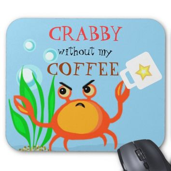 Crabby Coffee Lovers Funny Mousepad