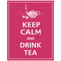 Keep Calm and DRINK TEA Print 8x10 Regal Red Featured by PosterPop