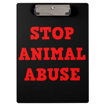Stop Animal Abuse Clipboard