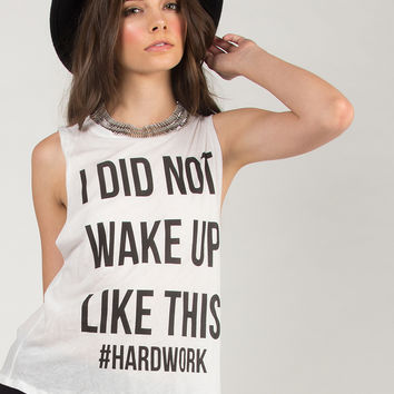 I Did Not Wake Up Like This Top - White - White /