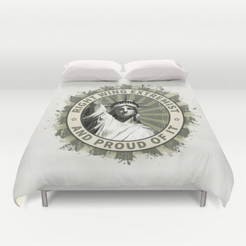 Right Wing Extremist Duvet Cover by Designs4america