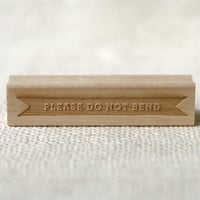 Rubber Stamp - Please Do Not Bend (reverse)