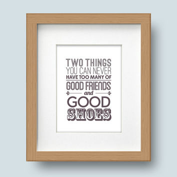 Framed Typographic Print, Good Friends, Good Shoes