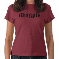 Muggle T Shirts from Zazzle.com