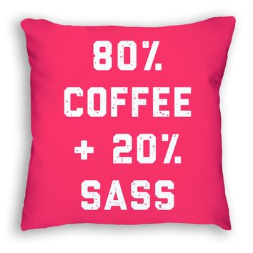 20% Sass Girly Pillow