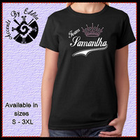 Rhinestone Princess Tiara TEAM Pageant T Shirt or Tank in Womens sizes S - 3XL PERSONALIZED with your special Girls Name
