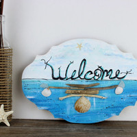 Nautical Welcome sign , Hand Painted Artistic Beach Decoration with Natural Driftwood , starfish , seaglass and Seashells
