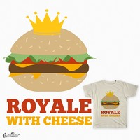 Royale With Cheese on Threadless