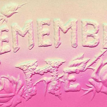 Bas Relief Vintage Postcard - Remember Me in Hot Pink