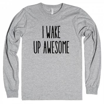 I Wake Up Awesome-Unisex Heather Grey T-Shirt