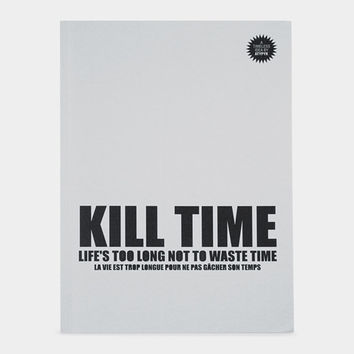 Kill Time Notebook