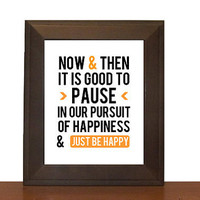 Be Happy Print - Guillaume Apollinaire Quote