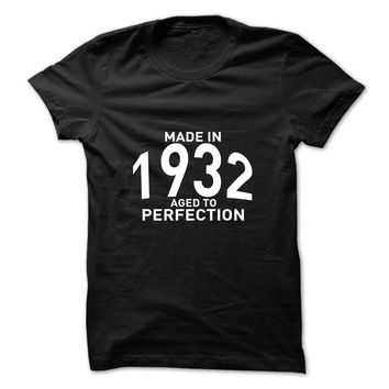 Made in 1932 - Aged to Pe