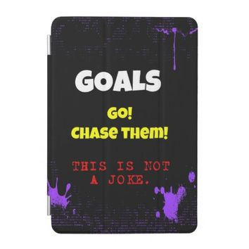 Chase Your Goals iPad Mini Cover