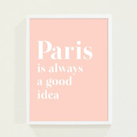 Peach Coral Pastel Typography Print Poster - Paris Poster Quote Wall Art - Paris is Always A Good Idea Wall Decor