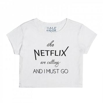 The Netflix Are Calling and I Must Go-Unisex Snow T-Shirt