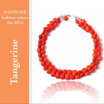 Orange necklace - tangerine, pantone 2015,  10 more colors available - bridesmaids - summer wedding - statement necklace, beaded, 2 strands