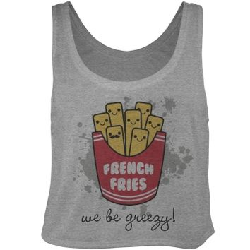 we be greezy french fries girl crop top