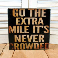 Go the Extra Mile Inspirational 5x5 Canvas by MarkMyWordsStudio
