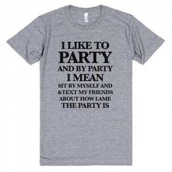 Party Not-Unisex Athletic Grey T-Shirt