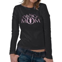 Dance Mom Tees from Zazzle.com