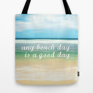 any beach day is a good day Tote Bag by Sylvia Cook Photography