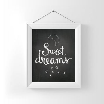 Instant Download, Chalkboard Art, Sweet Dreams, Printable Quote, Nursery printable, Chalkboard Printable, Motivational Print