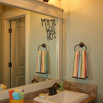 Harry Potter Moaning Myrtle Was Here Bathroom Decal