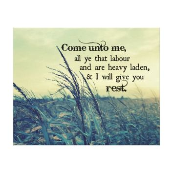 Bible Verse I will give you Rest