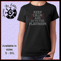 Rhinestone Keep Calm and go to the PLAYROOM with Handcuffs Womens T Shirt or Tank in sizes S - 3XL inspired by Fifty Shades