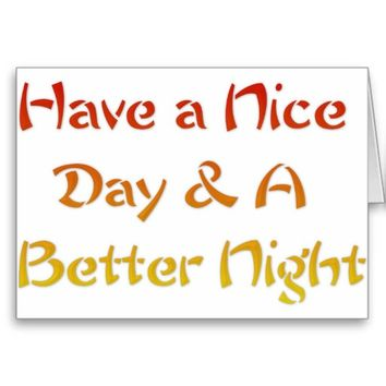 Have a nice Day and a Nice Night.png
