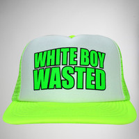 'White Boy Wasted' Trucker Hat