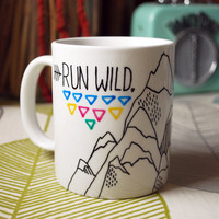 Hand Illustrated  Mug - Run Wild My Heart